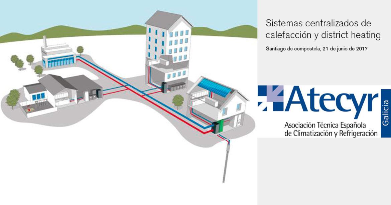 """Ponencia """"sistemas centralizados de calefacción y district heating"""""""